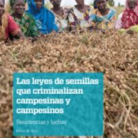 Las leyes de semillas que criminalizan campesinxs, Vía Campesina, Grain.pdf