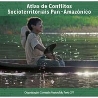 Atlas de Conflitos socioterritoriais Pan-Amazónico