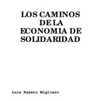 Los-caminos-de-la-economia-de-solidaridad-Razeto-1993.pdf