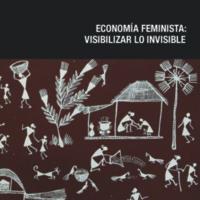 Economía feminista, visibilizar lo invisible, varias autoras.pdf