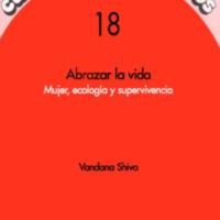 Abrazar la vida. Mujer, ecologia y supervivencia, Vandana Shiva.pdf
