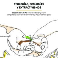 Teologías, ecologías y extractivismos