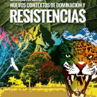 Extractivismos. Nuevos contextos de dominacion y resistencias, varios autorxs.pdf