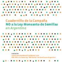 Cuadernillo de la Campaña No a la Ley Monsanto de Semillas en Argentina (1).pdf