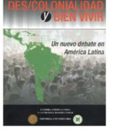 Descolonialidad y Bien Vivir, Quijano (editor).pdf