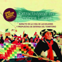 Extractivismo en América Latina. Impacto en la vida de las mujeres y propuestas de defensa del territorio, Carvaja,.pdf