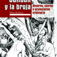 Caliban y la bruja. Mujeres, cuerpo y acumulación originaria, Federici.pdf
