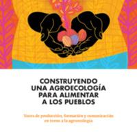 Construyendo una agroecología para alimentar a los pueblos, Esperante, Tangona y Cuesta.pdf
